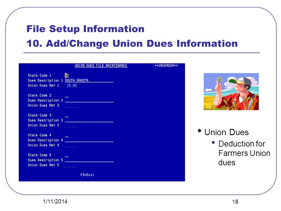 File Setup Information 10. Add/Change Union Dues Information