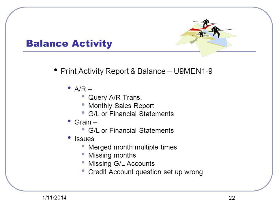 Balance Activity Print Activity Report & Balance – U9MEN1-9 A/R –