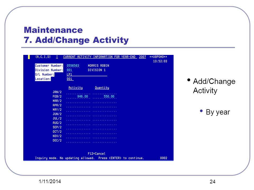 Maintenance 7. Add/Change Activity