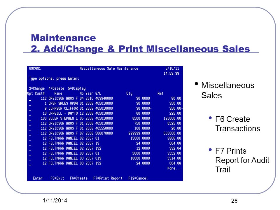 Maintenance 2. Add/Change & Print Miscellaneous Sales