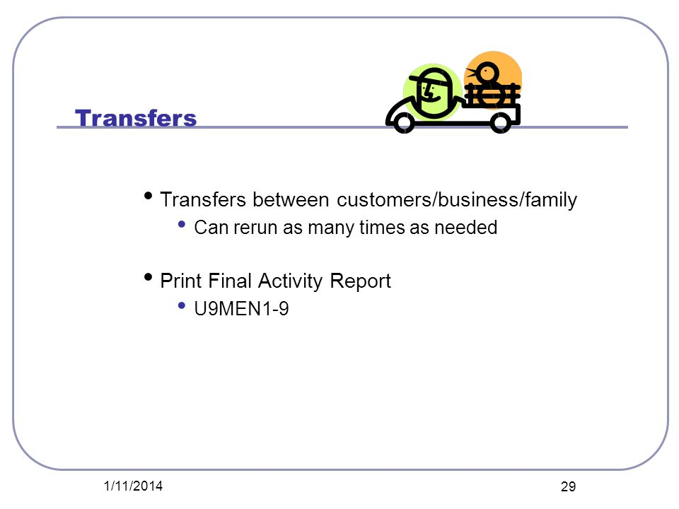 Transfers Transfers between customers/business/family