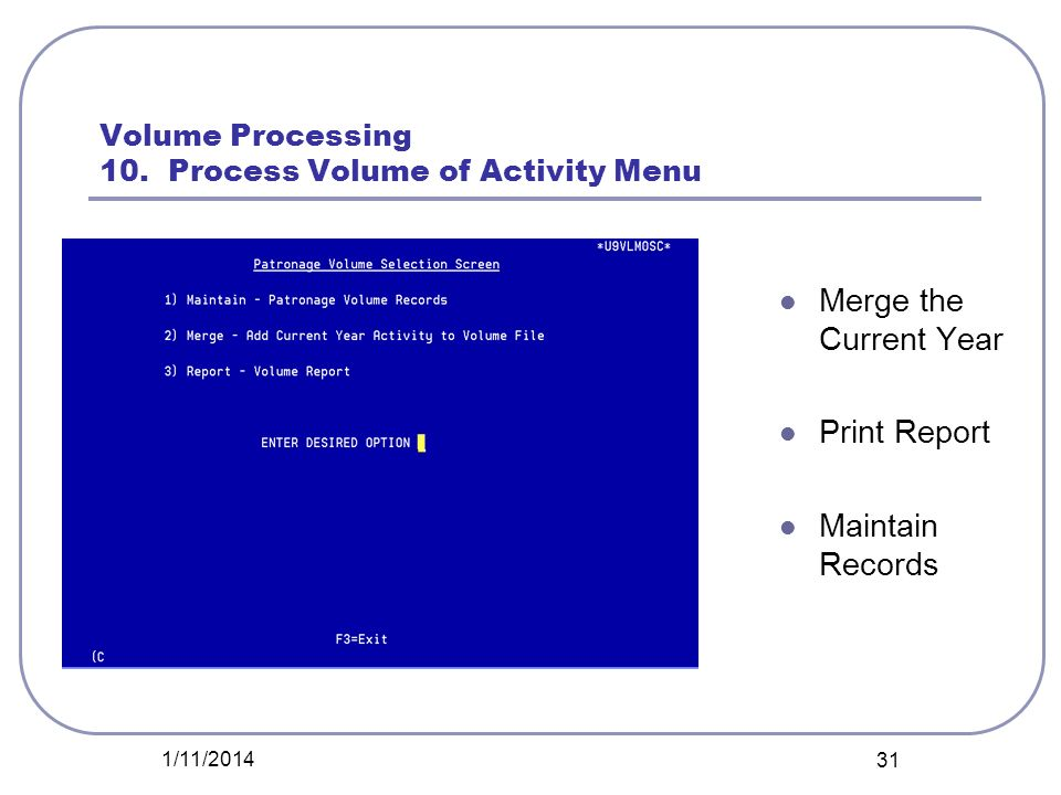 Volume Processing 10. Process Volume of Activity Menu