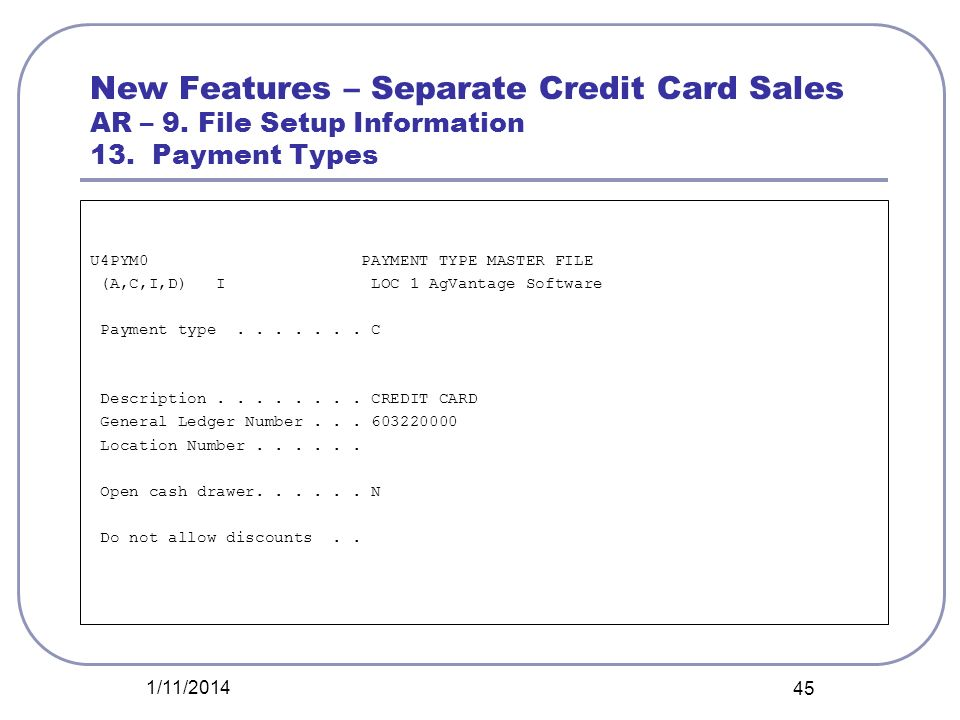 New Features – Separate Credit Card Sales AR – 9