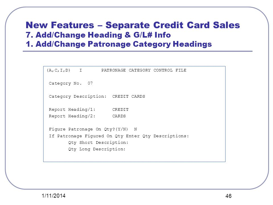 New Features – Separate Credit Card Sales 7