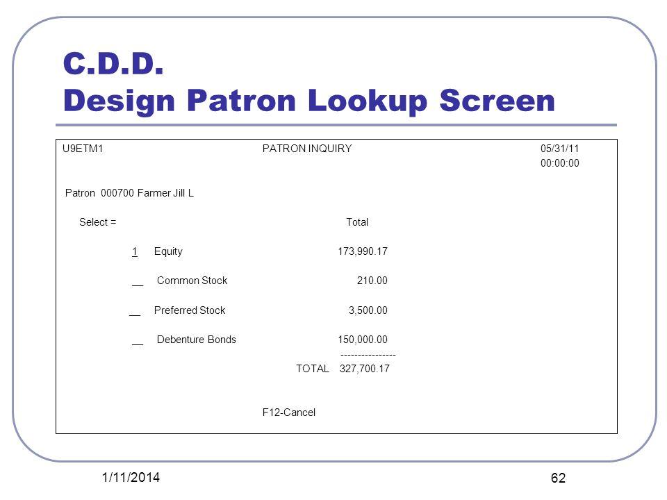 C.D.D. Design Patron Lookup Screen