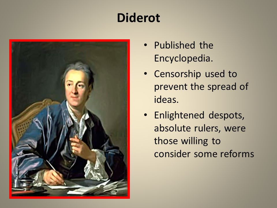 Diderot Published the Encyclopedia.