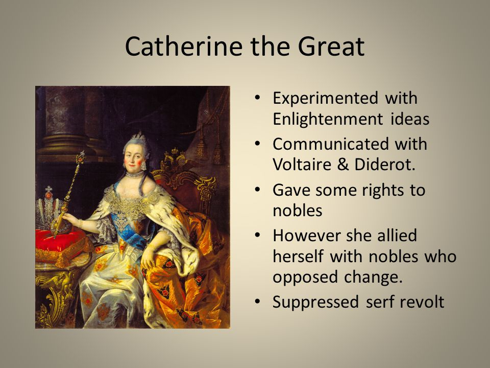 Catherine the Great Experimented with Enlightenment ideas