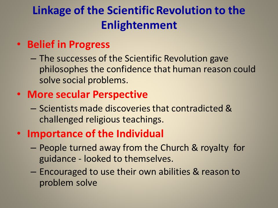 Linkage of the Scientific Revolution to the Enlightenment