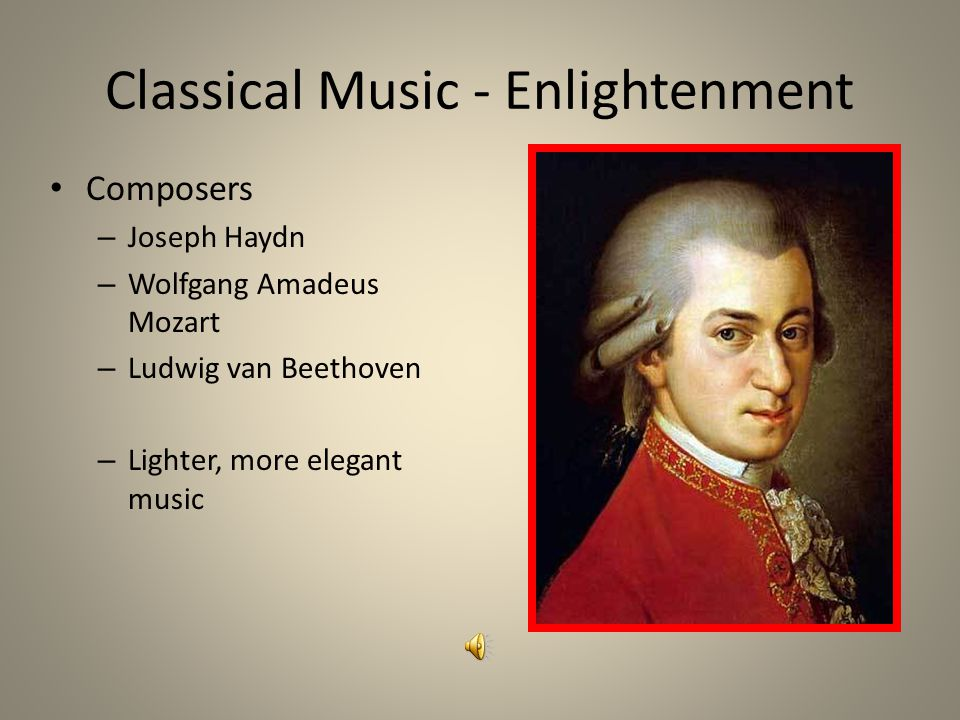 Classical Music - Enlightenment
