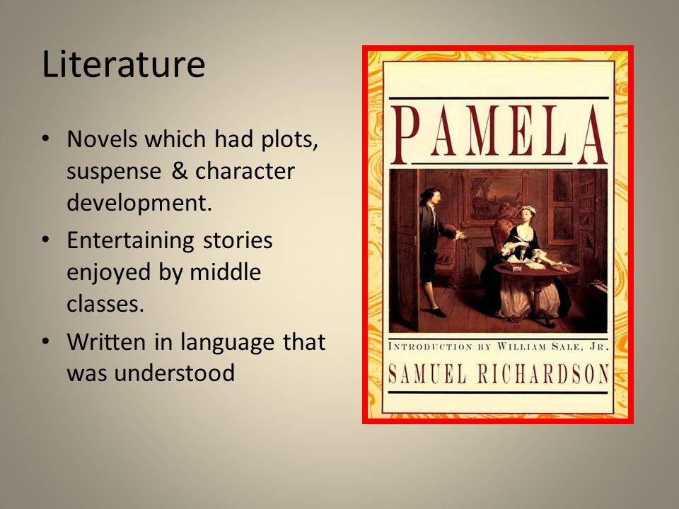 Literature Novels which had plots, suspense & character development.