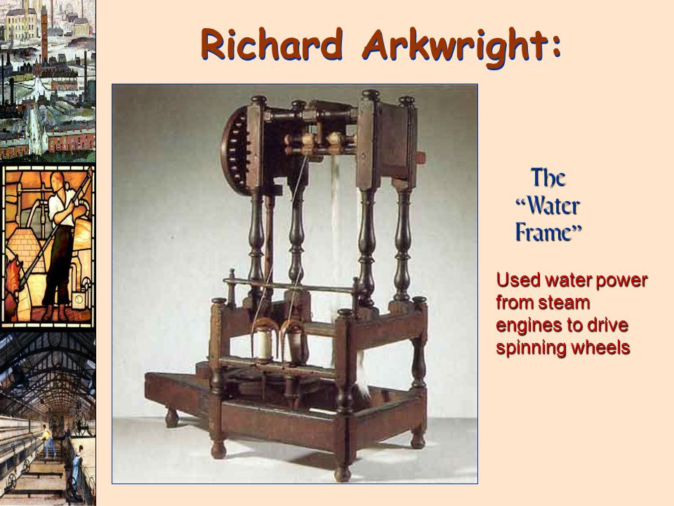 Richard Arkwright: The Water Frame