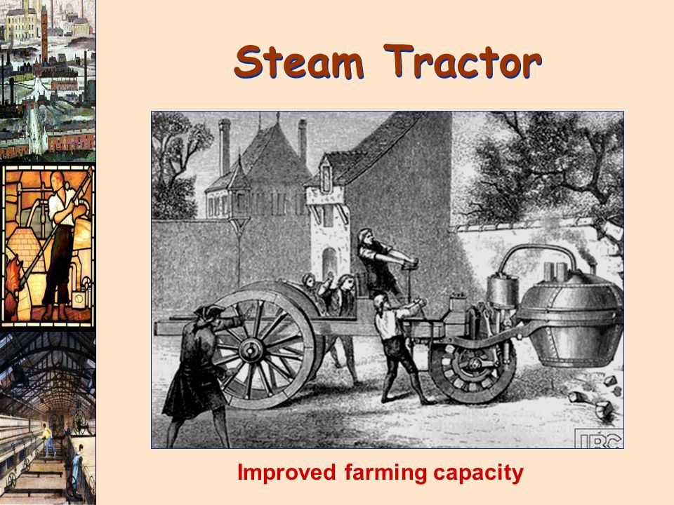 Steam Tractor Improved farming capacity