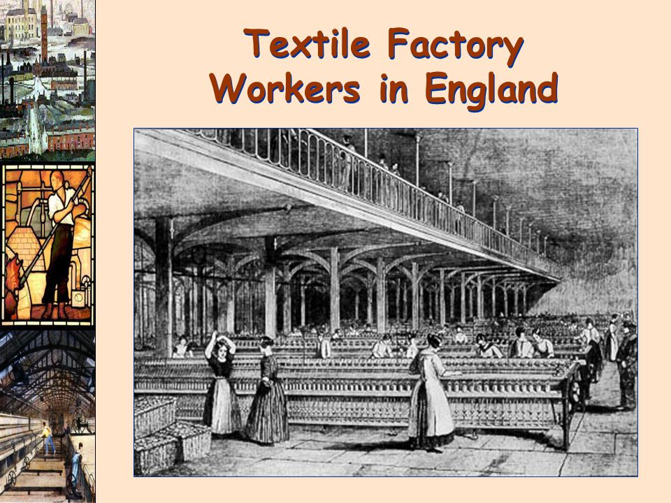 Textile Factory Workers in England