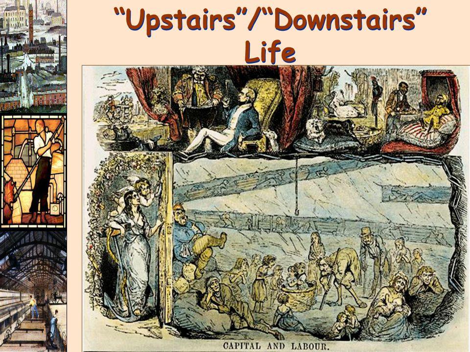 Upstairs / Downstairs Life