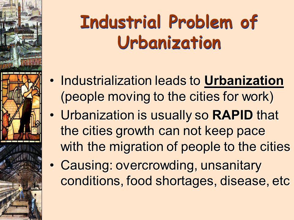 Industrial Problem of Urbanization