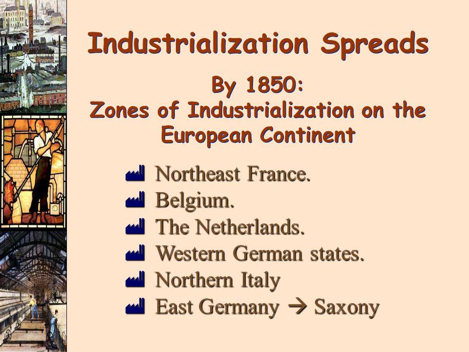 Industrialization Spreads
