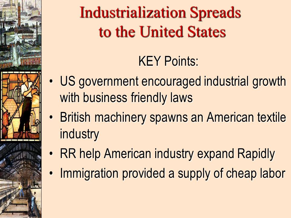 Industrialization Spreads to the United States