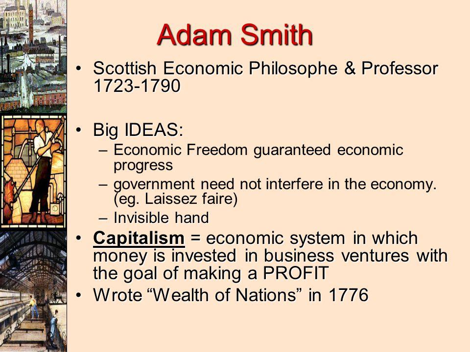 Adam Smith Scottish Economic Philosophe & Professor 1723-1790