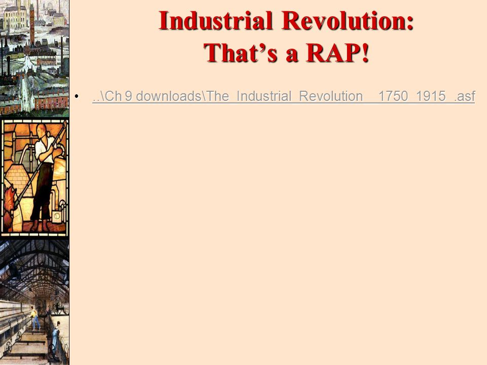 Industrial Revolution: That's a RAP!