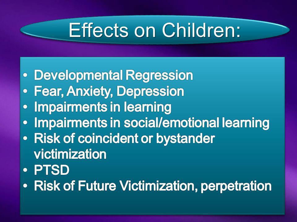 Effects on Children: Developmental Regression