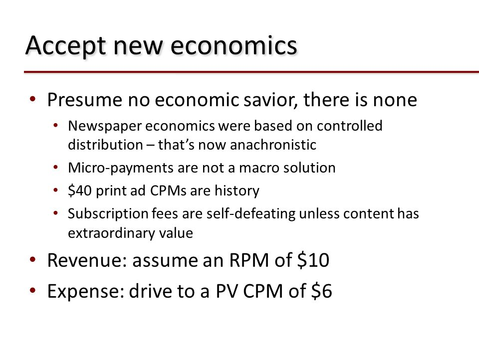 Accept new economics Presume no economic savior, there is none