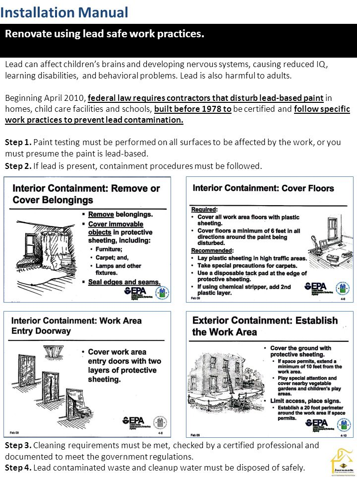 Installation Manual Renovate using lead safe work practices.