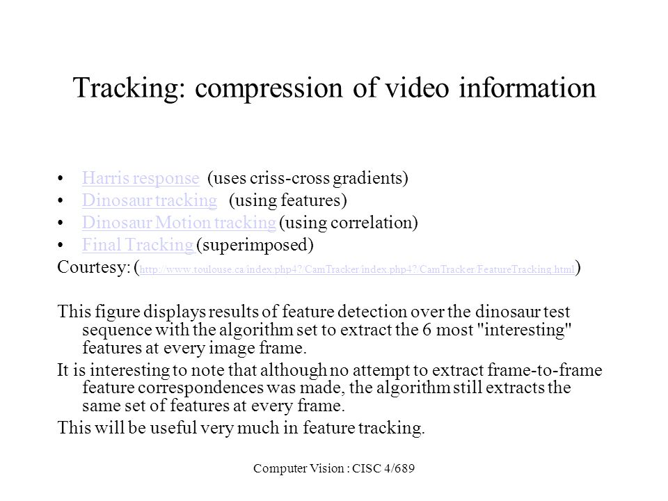 Tracking: compression of video information