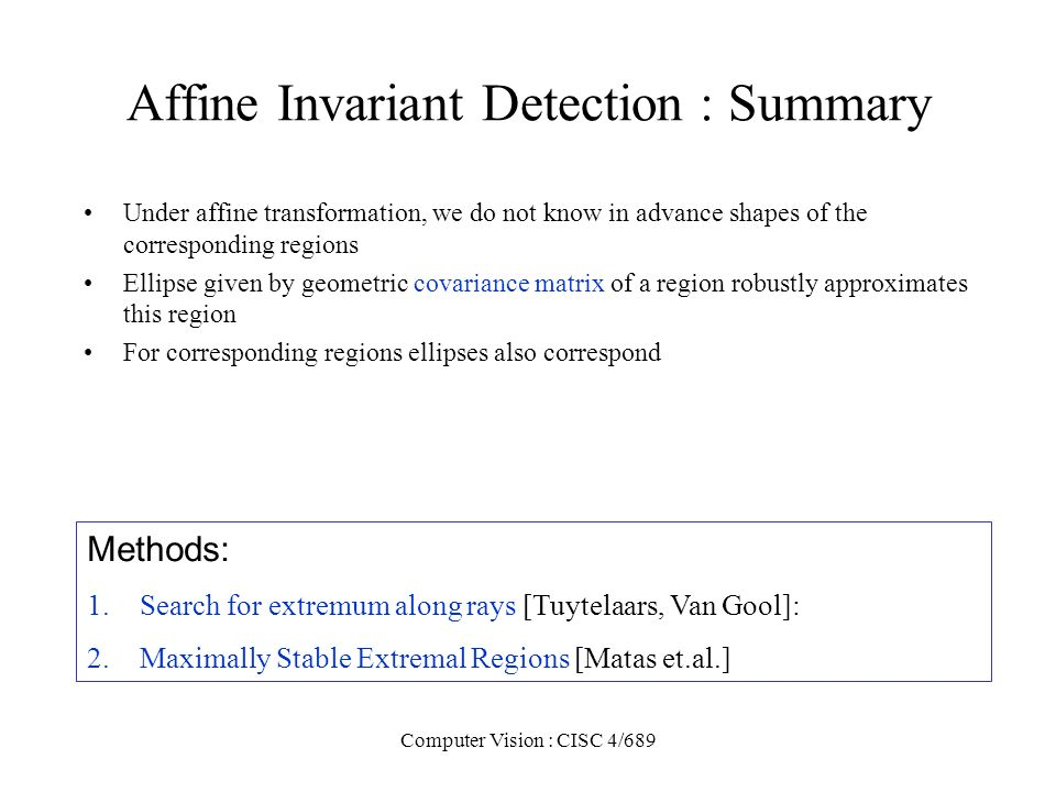 Affine Invariant Detection : Summary