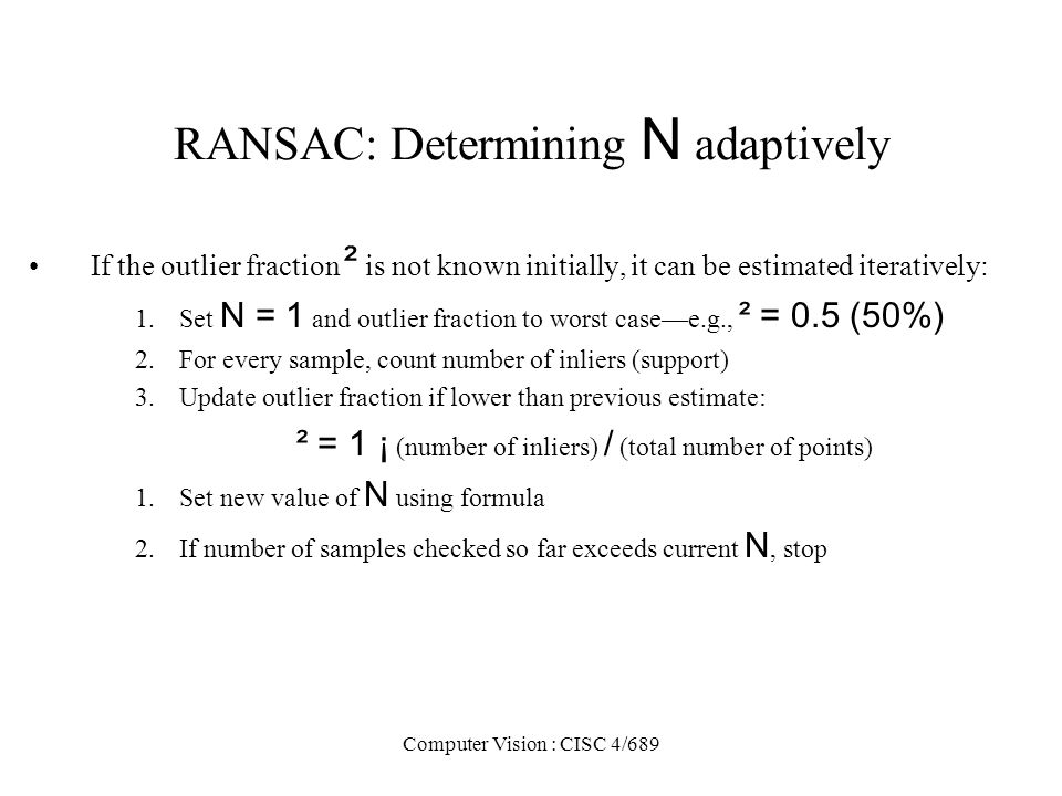 RANSAC: Determining N adaptively
