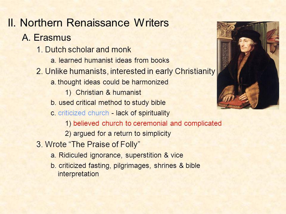 II. Northern Renaissance Writers