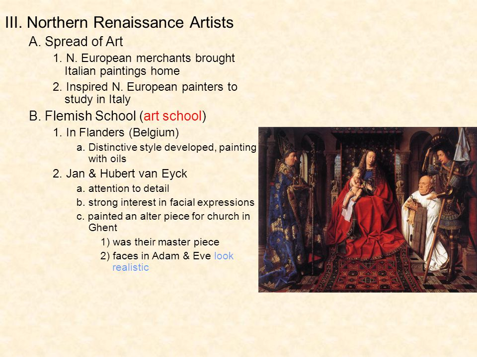 III. Northern Renaissance Artists