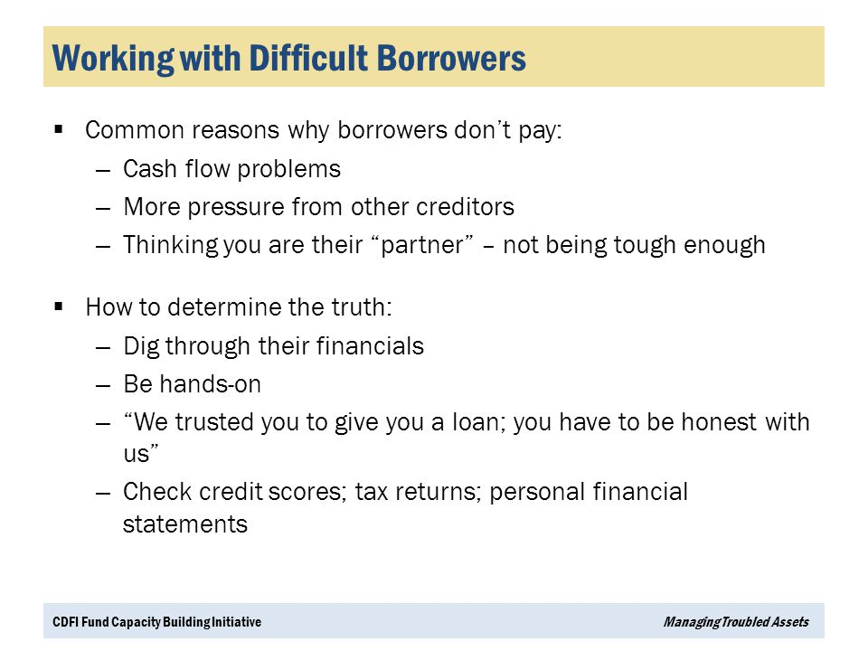 Working with Difficult Borrowers