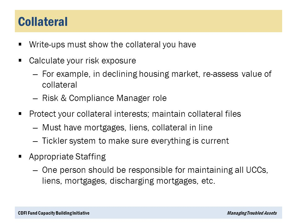 Collateral Write-ups must show the collateral you have