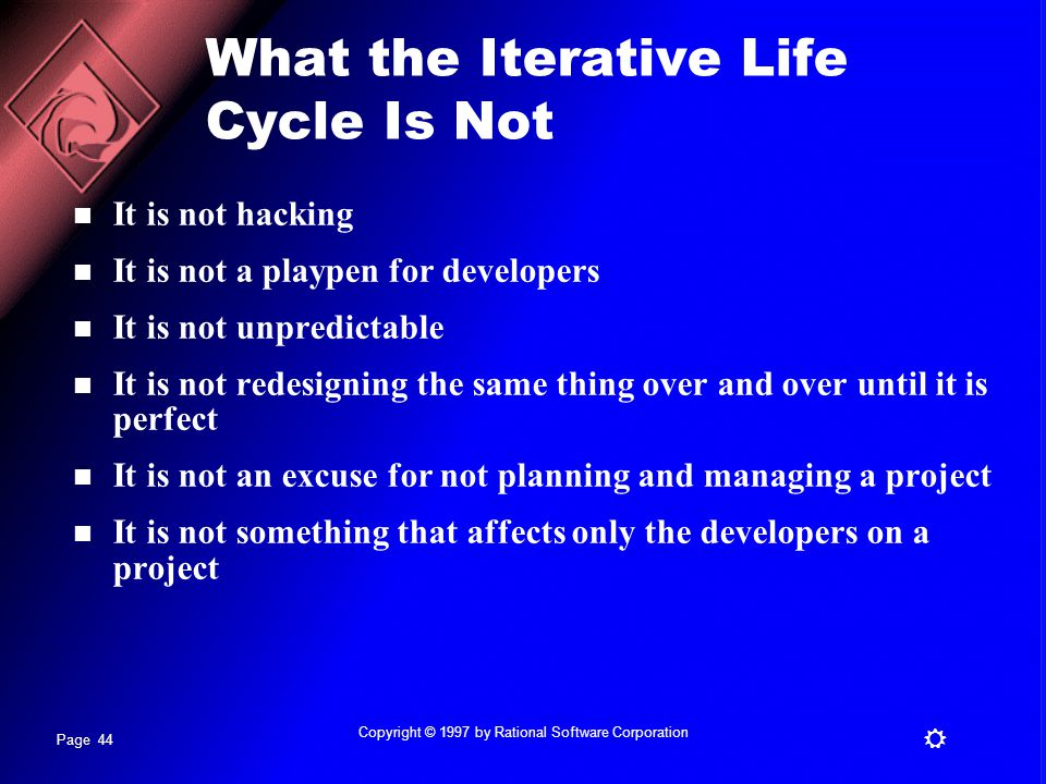 What the Iterative Life Cycle Is Not