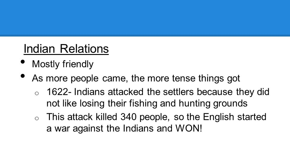Indian Relations Mostly friendly