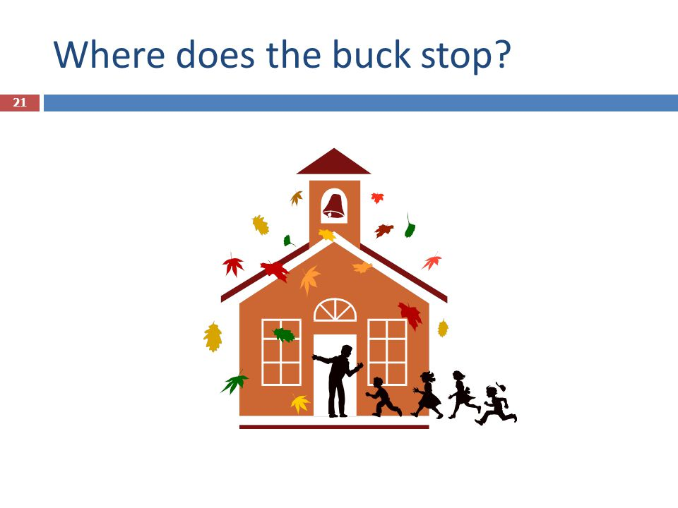 Where does the buck stop