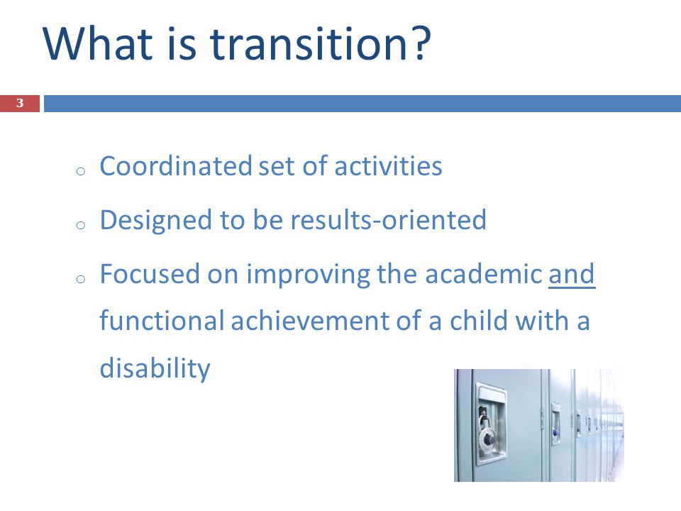 What is transition Coordinated set of activities