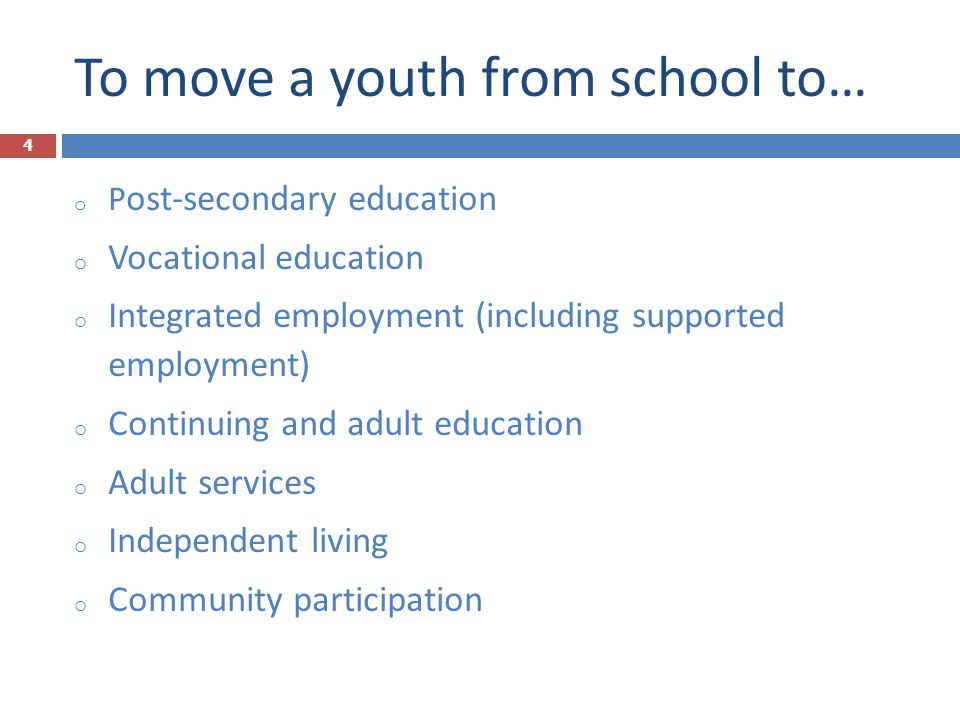 To move a youth from school to…