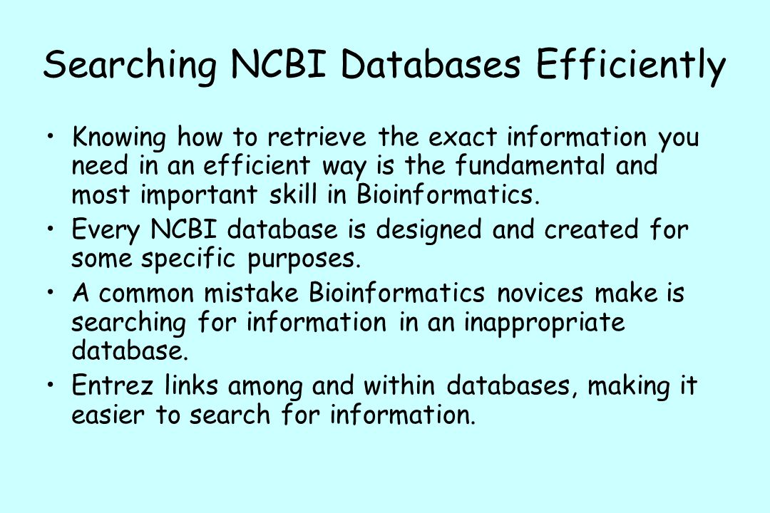 Searching NCBI Databases Efficiently