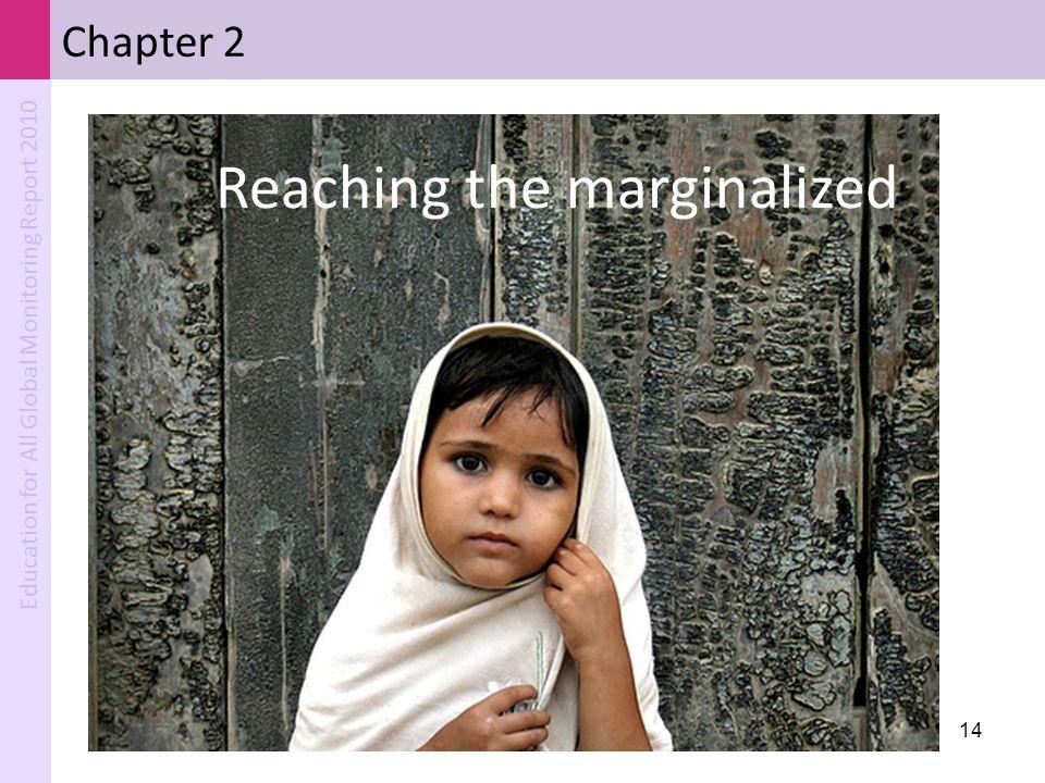 Reaching the marginalized