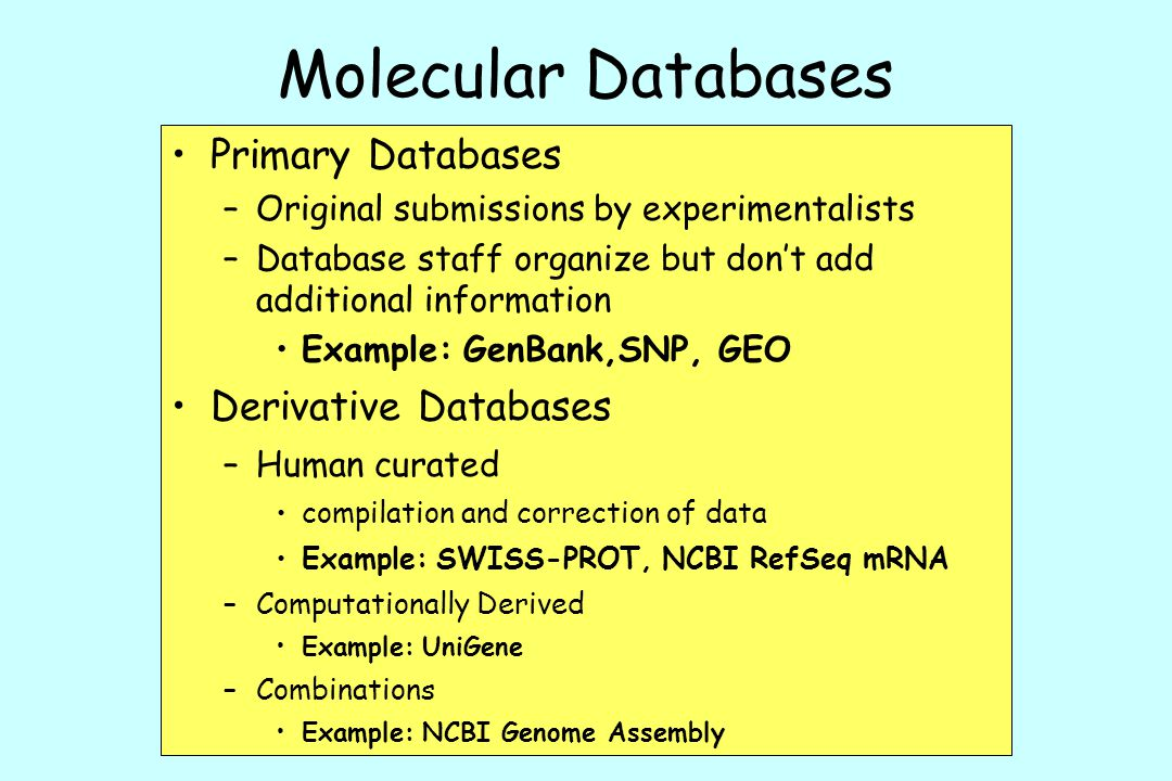 Molecular Databases Primary Databases Derivative Databases
