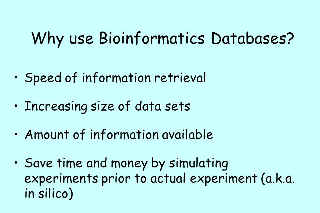 Why use Bioinformatics Databases