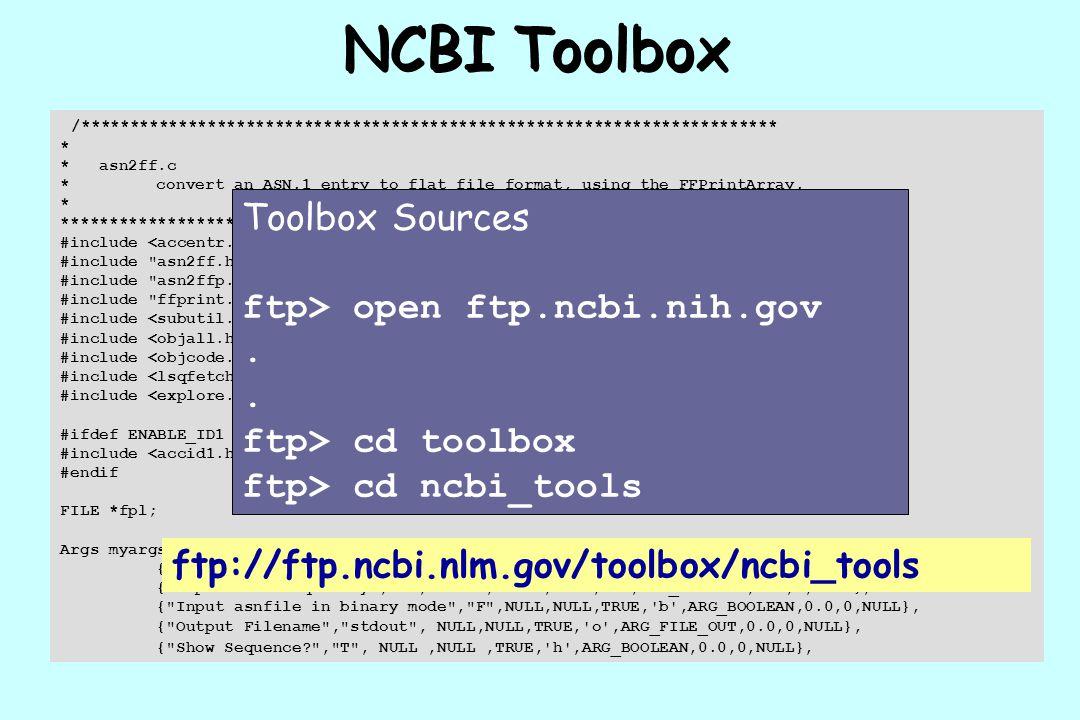 NCBI Toolbox Toolbox Sources ftp> open ftp.ncbi.nih.gov .