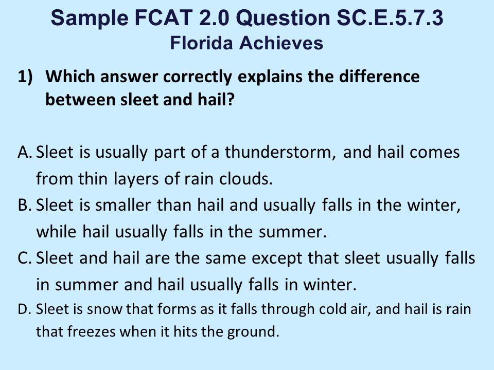 Sample FCAT 2.0 Question SC.E.5.7.3 Florida Achieves