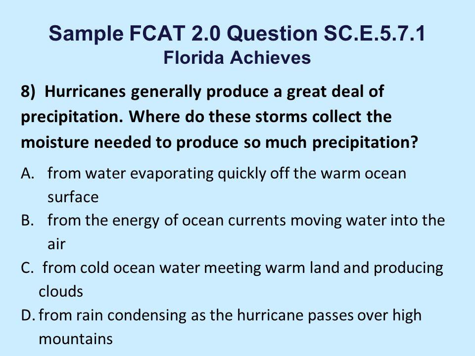 Sample FCAT 2.0 Question SC.E.5.7.1 Florida Achieves