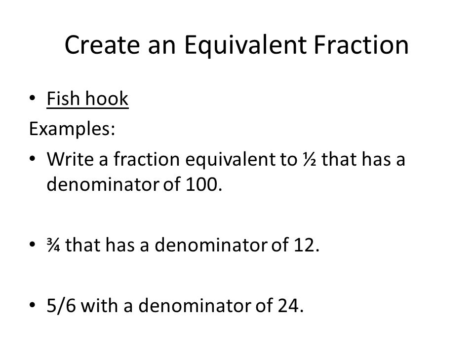 Create an Equivalent Fraction