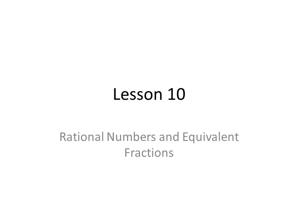 Rational Numbers and Equivalent Fractions
