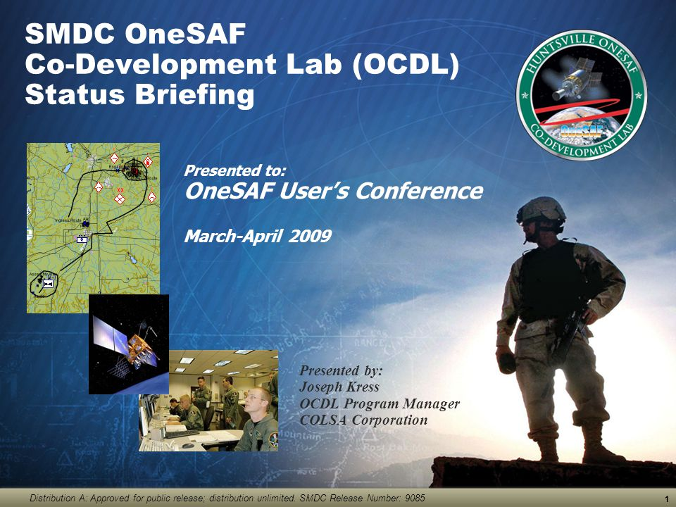 SMDC OneSAF Co-Development Lab (OCDL) Status Briefing