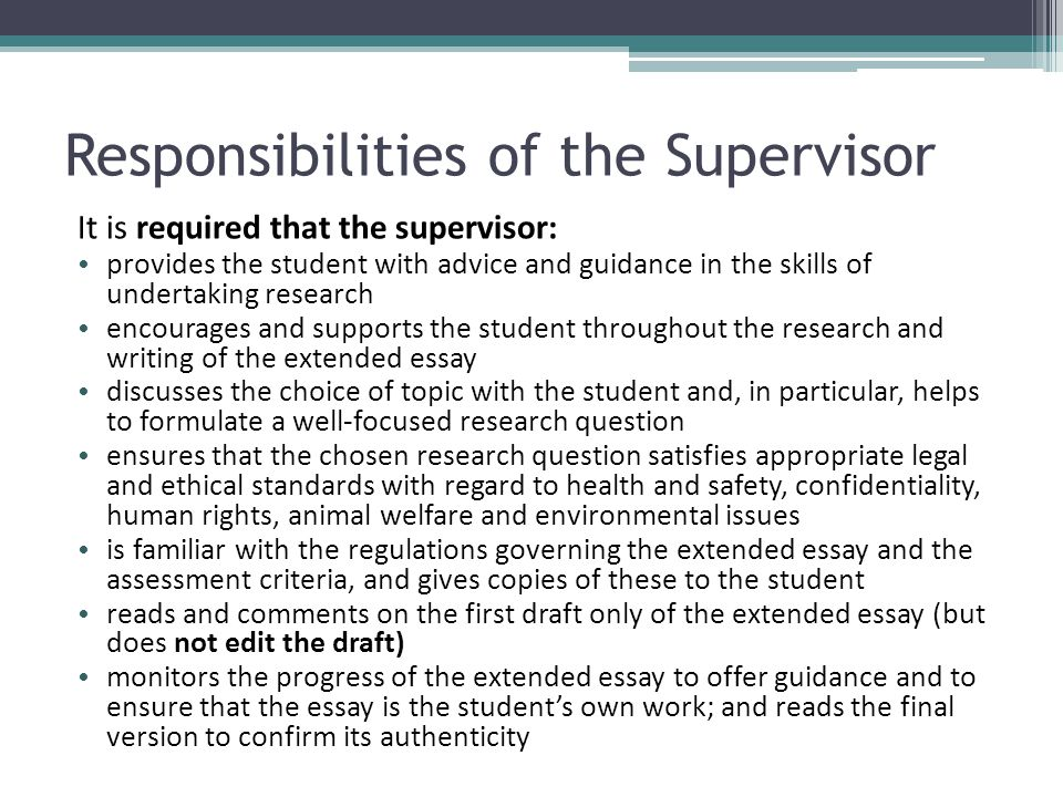 Responsibilities of the Supervisor