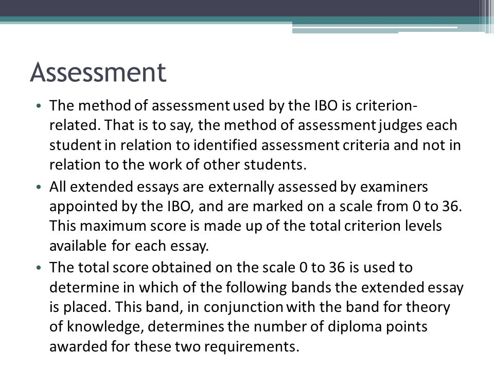 marking criteria for extended essay Marking instructions the extended essay is marked out of 30 essay the criteria provide guidance as to the features of extended essays categorised as meriting.